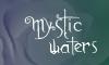Angeh�ngtes Bild: mysticwaters.jpg